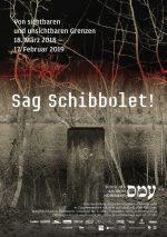 Jüdisches Museum Hohenems: «Sag Schibbolet!» Von sichtbaren und unsichtbaren Grenzen